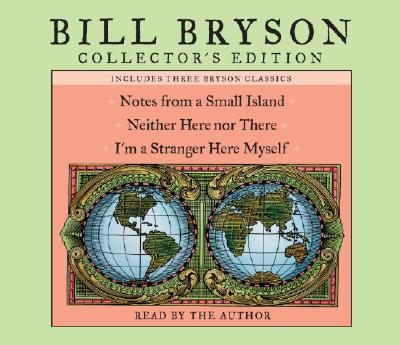 [CD] Notes from a Small Island / Neither Here Nor There / I'm a Stranger Here Myself By Bryson, Bill (NRT)